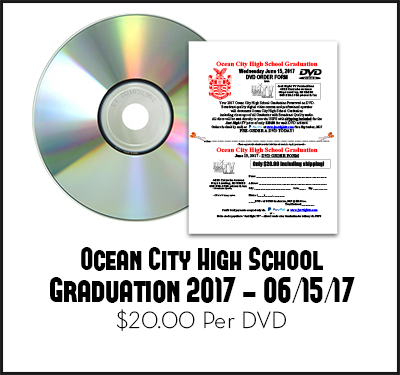 Ocean City High School Graduation 2017 DVD June 15 OCNJ