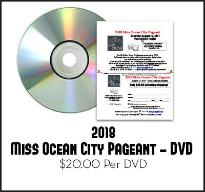 2018 Miss Ocean City Pageant DVD Saturday, August 12, 2017 DVD