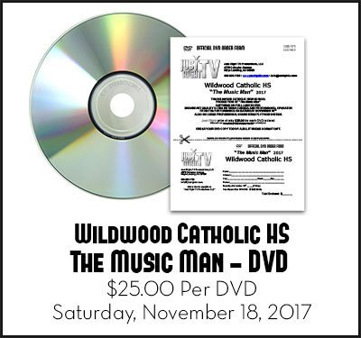 Wildwood Catholic High School Presents The Music Man DVD by Just Right TV Productions